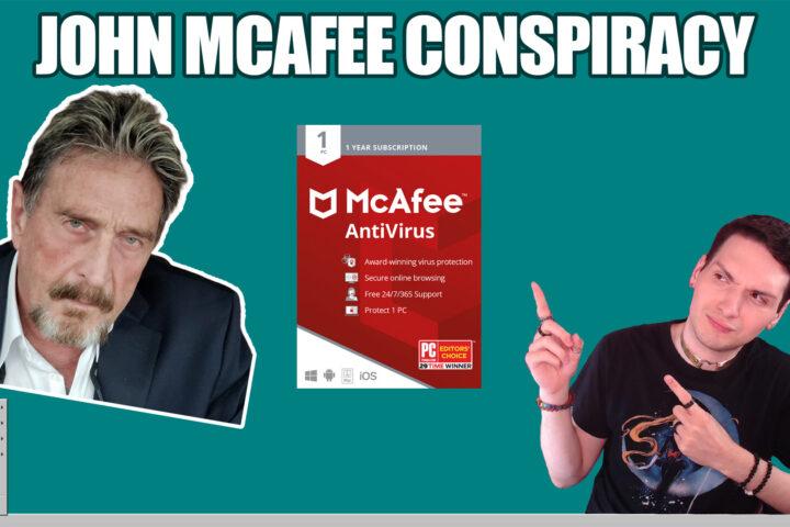 john mcafee conspiracy